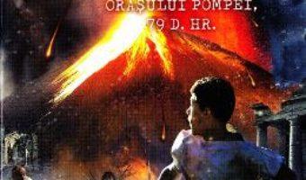 Download  Am supravietuit distrugerii orasului Pompei – Lauren Tarshis PDF Online