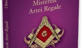 Download  Misterele Artei Regale – Oswald Wirth PDF Online