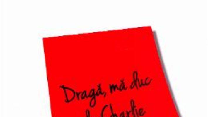 Download  Draga, ma duc la Charlie – Maryse Wolinski PDF Online