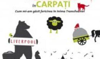 Download  Din Liverpool in Carpati – Arabella McIntyre-Braown PDF Online