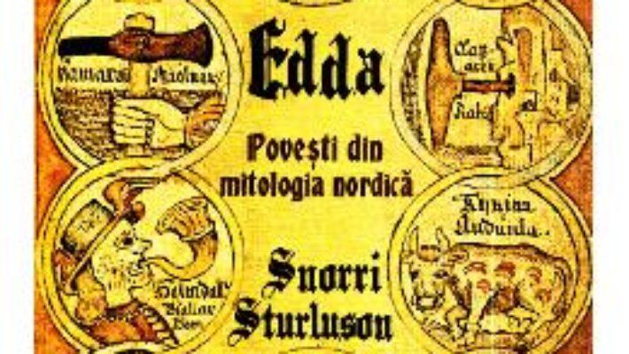 Cartea Edda. Povesti din mitologia nordica – Snorri Sturluson (download, pret, reducere)