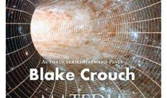 Download  Materia intunecata – Blake Crouch PDF Online