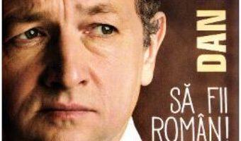 Download  Sa fii roman! – Dan Puric PDF Online