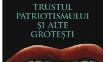 Download  Trustul patriotismului si alte grotesti – Paul van Ostaijen PDF Online