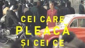 Download  Cei care pleaca si cei ce raman – Elena Ferrante PDF Online