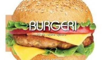 Download  Burgeri. 50 de retete usoare – Cinzia Trenchi PDF Online