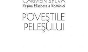 Download  Povestile Pelesului – Carmen Sylva PDF Online