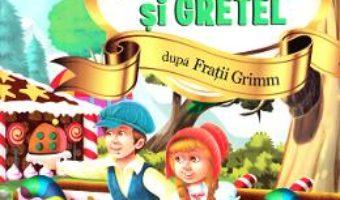 Cartea Hansel si Gretel – Stiu sa citesc cu litere mari de tipar (download, pret, reducere)