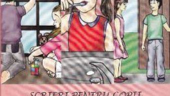 Cartea Scrieri pentru copii de la bunica 4: Sfaturi educative, deprinderi sanatoase – Victoria Furcoiu (download, pret, reducere)