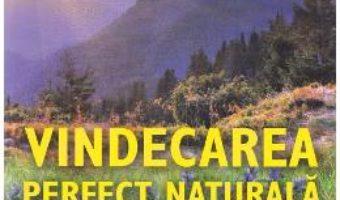 Cartea Vindecarea perfect naturala – Henry Lindlahr (download, pret, reducere)