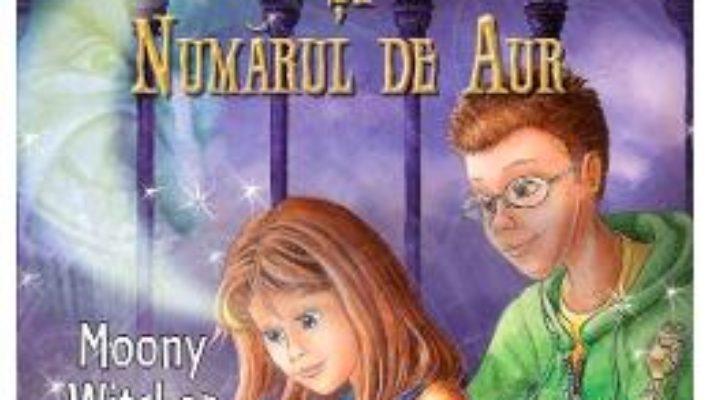 Cartea Nina si numarul de aur – Moony Witcher (download, pret, reducere)