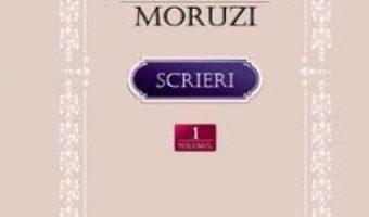 Cartea Scrieri vol.1: Instrainatii. Pribegi in tara rapita – Dumitru C. Moruzi (download, pret, reducere)
