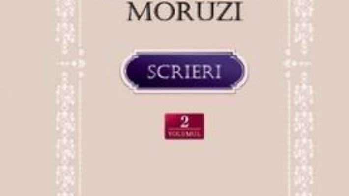 Cartea Scrieri vol.2: Moartea lui Cain. Nuvele. Memorialistica. Poezie. Studii sociale – Dumitru C. Moruzi (download, pret, reducere)