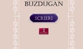 Cartea Scrieri vol.2: Folclor. Traditii populare. Traduceri – Ion Buzdugan (download, pret, reducere)