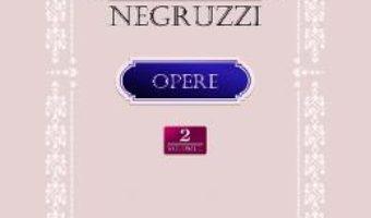 Cartea Opere vol.2 – Constatin Negruzzi (download, pret, reducere)