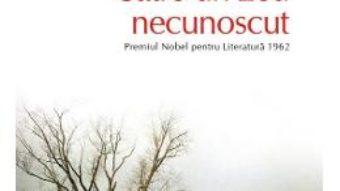 Cartea Catre un zeu necunoscut – John Steinbeck (download, pret, reducere)
