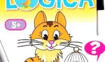 Cartea Joaca-te si invata – Logica 5 ani (download, pret, reducere)