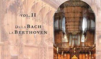 Cartea O istorie a muzicii universale Vol.2 De la Bach la Beethoven – Ioana Stefanescu (download, pret, reducere)