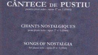 Cartea Cantece de pustiu pentru Pian solo opus 27 Nr.1 – Constantin Silvestri (download, pret, reducere)