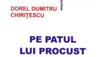 Cartea Pe patul lui Procust – Dorel Dumitru Chiritescu (download, pret, reducere)