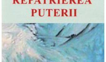 Cartea Repatrierea Puterii – Paul Dobrescu (download, pret, reducere)