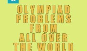 Cartea Olympiad Problems from all over the World 8th Grade Content vol.4 – D.M. Batinetu-Giurgiu, Marin Chirciu, Daniel Sitaru (download, pret, reducere)