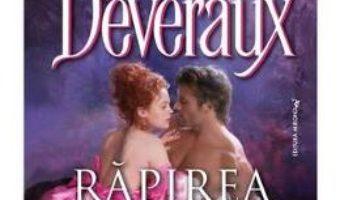 Cartea Rapirea – Jude Deveraux (download, pret, reducere)