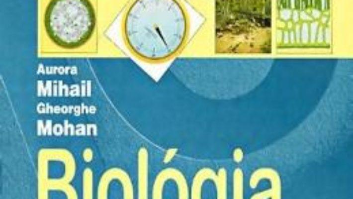 Cartea Biologie – Clasa 8 – Manual (Lb. Maghiara) – Aurora Mihail, Gheorghe Mohan (download, pret, reducere)