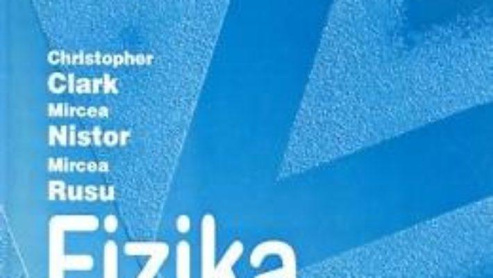 Cartea Fizica – Clasa 8 – Manual (Lb. Maghiara) – Christopher Clark, Mircea Nistor, Mircea Rusu (download, pret, reducere)
