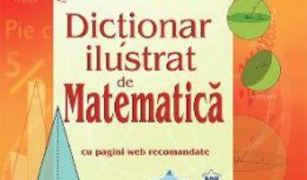 Cartea Dictionar ilustrat de Matematica – Tori Large (download, pret, reducere)
