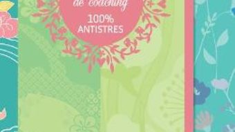 Cartea Carnetul meu de coaching 100% antistres – Eveline Bouillon (download, pret, reducere)