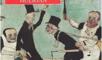 Cartea Cum am devenit huligan ed.2018 – Mihail Sebastian (download, pret, reducere)