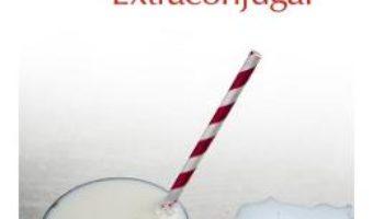 Cartea Extraconjugal – Mihai Radu (download, pret, reducere)