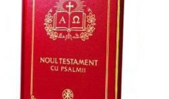 Cartea Noul Testament cu Psalmii – aurit (download, pret, reducere)