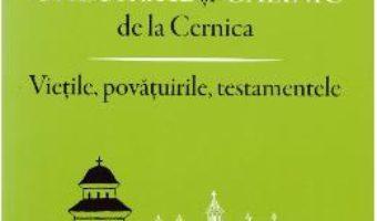 Cartea Sfintii stareti Gheorghe si Calinic de la Cernica. Vietile, povatuirile, testamentele (download, pret, reducere)