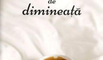 Cartea Cafeaua de dimineata – Vassa Larin (download, pret, reducere)