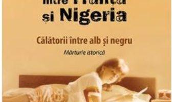 Cartea Fluturele in Safari intre Franta si Nigeria – Marina Anca (download, pret, reducere)