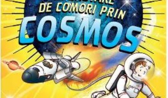 Cartea George in cautare de comori prin Cosmos ed.2018 – Lucy si Stephen Hawking (download, pret, reducere)