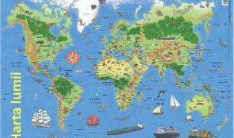 Cartea Plansa: Harta lumii (download, pret, reducere)