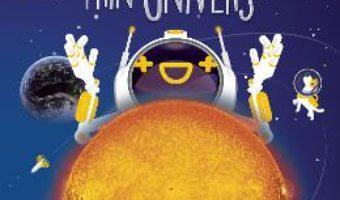 Cartea Ghidul micului astronom prin Univers – Adrian Sonka, Adnan Vasile (download, pret, reducere)