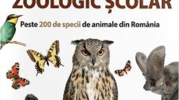 Cartea Atlas zoologic scolar (download, pret, reducere)