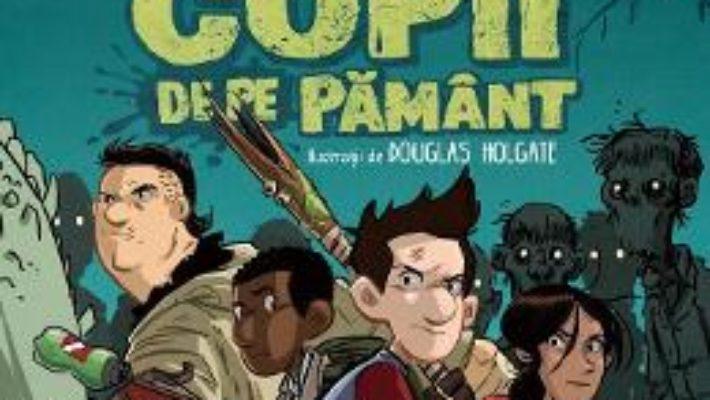 Cartea Ultimii Copii De Pe Pamant – Max Brallier (download, pret, reducere)