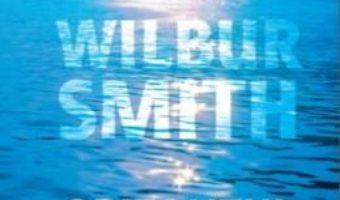Cartea Orizontul albastru – Wilbur Smith (download, pret, reducere)