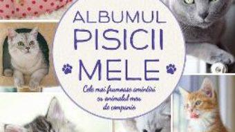 Cartea Albumul pisicii mele (download, pret, reducere)