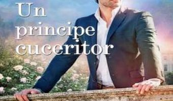 Cartea Un principe cuceritor – Nora Roberts (download, pret, reducere)