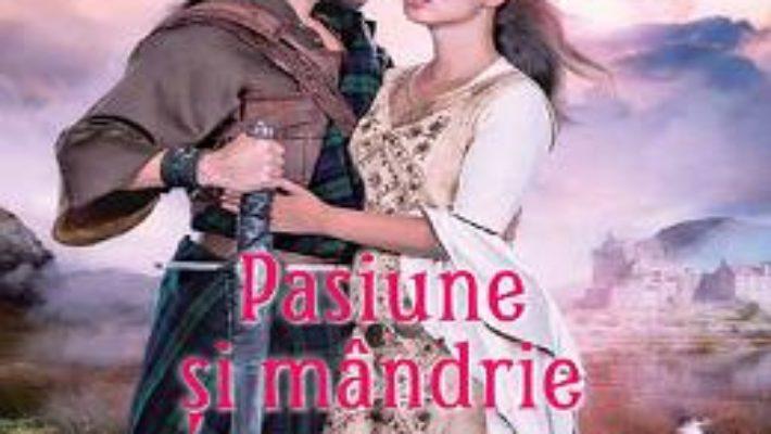 Cartea Pasiune si mandrie – Hannah Howell (download, pret, reducere)