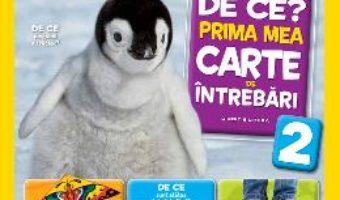 Cartea De ce? Prima mea carte de intrebari. Vol 2 – Jill Esbaum – National Geographic Kids (download, pret, reducere)