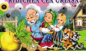 Cartea Ridichea cea uriasa (download, pret, reducere)