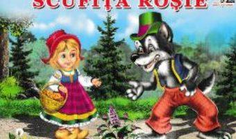 Cartea Scufita Rosie (download, pret, reducere)