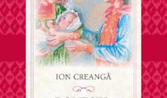 Cartea Povesti. Povestiri – Ion Creanga (download, pret, reducere)